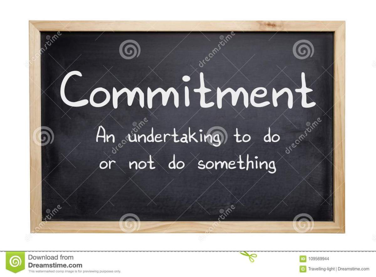 Commitments Demand Dedication